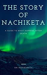 The Story of Nachiketa: A Guide To What Happens After Death