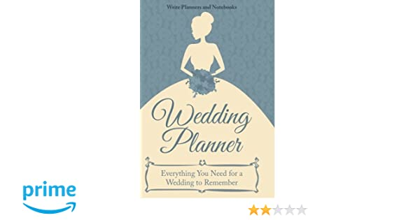Wedding Planner - Everything You Need for a Wedding to Remember ...