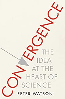 Book Cover: Convergence: The Idea at the Heart of Science