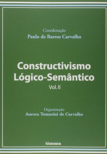 Construtivismo Lógico-Semântico - Volume 2