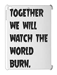 together we will watch the world burn. iPad air plastic case