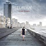 Great Escapes (neo band) by Eureka (2015-08-03)