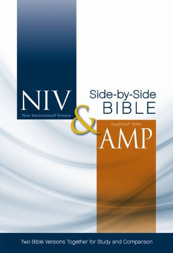 NIV and Amplified Parallel Bible: Two Bible Versions Together for Study and Comparison