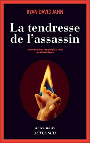 La tendresse de l'assassin