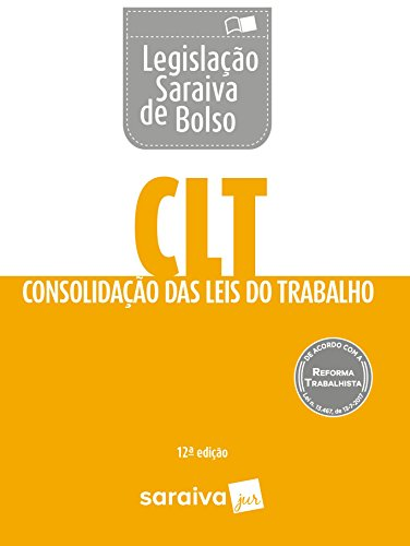 CLT. Legislação Saraiva de Bolso. Consolidação das Leis do Trabalho