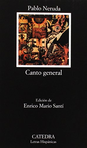 Canto General (Spanish Language Edition) by Catedra