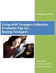 Tips for Parents Raising Teenagers (Living with Teenagers Collection Book 2)