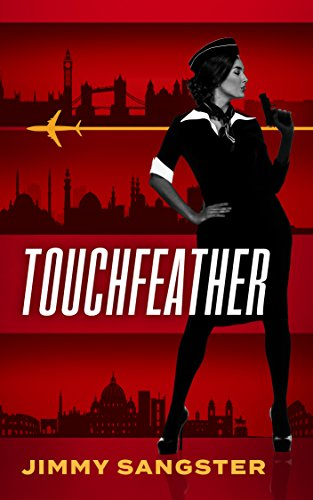 Touchfeather (A Touchfeather Thriller Book 1) cover