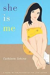 She Is Me: A Novel