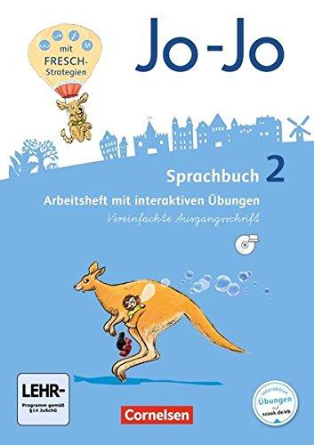 Jo-Jo Sprachbuch - Allgemeine Ausgabe - Neubearbeitung 2016: 2. Schuljahr - Arbeitsheft in Vereinfachter Ausgangsschrift: Mit interaktiven Übungen auf scook.de und CD-ROM