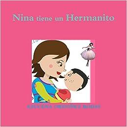 Nina tiene un Hermanito (Spanish Edition): AZUCENA ORDOÑEZ RODAS ...