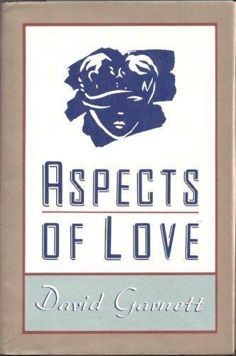 Aspects Of Love by David Garnett