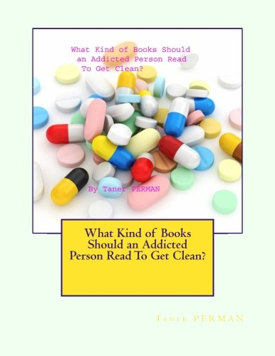 What Kind of Books Should an Addicted Person Read To Get Clean? pdf epub
