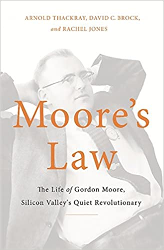 So What If We Apply Moores Law To >> Moore S Law The Life Of Gordon Moore Silicon Valley S Quiet