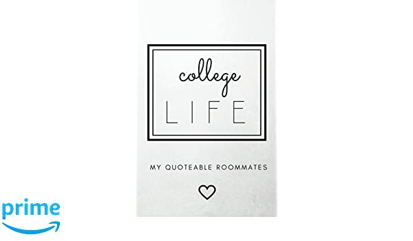 College Life My Quoteable Roommates Softcover A College Memory