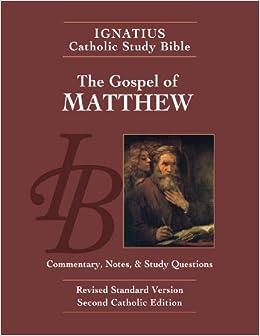 The Gospel According to Matthew (2nd Ed.) (The Ignatius Catholic Study Bible)