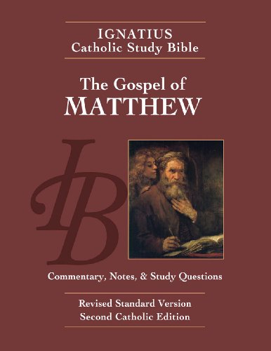 The Gospel According to Matthew (2nd Ed.): Ignatius Catholic Study Bible