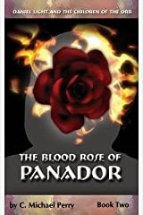 [ The Blood Rose of Panador: Book Two Perry, C. Michael ( Author ) ] { Paperback } 2014