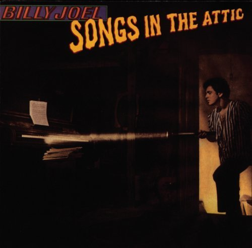 Songs in the Attic by Billy Joel Enhanced, Original recording remastered edition (2008) Audio CD (In The Joel Attic Songs)