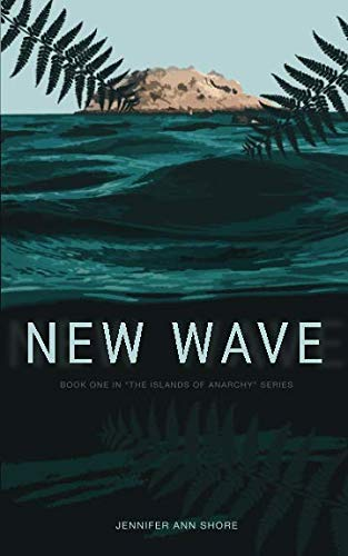 New Wave (The Islands Of Anarchy)