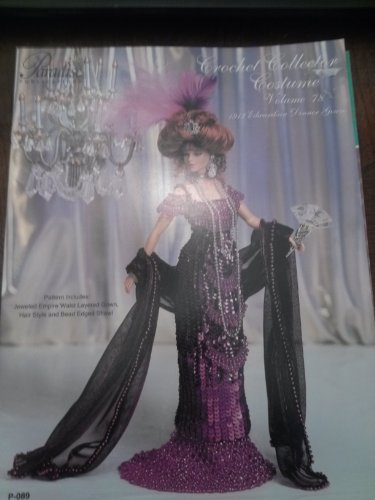 Paradise crochet Collector Costume Volume 78 1912 Edwardian Dinner Gown p-089 Edwardian Crochet