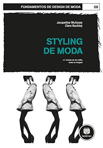 Styling de Moda: Fundamentos de Design de Moda