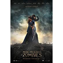 """Pride and Prejudice and Zombies - Movie Poster (2016), Size 12 x 18"""" Inches , Glossy Photo Paper (Thick 8mil)"""