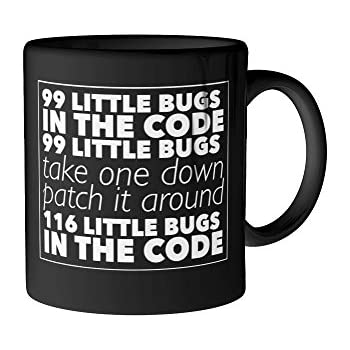 99 Little Bugs In The Code Funny Programmer Coffee Mug 11 Oz Black