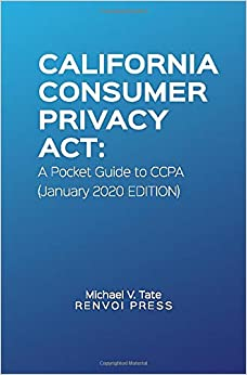 California Consumer Privacy Act: A Pocket Guide to CCPA (January 2020 Edition)