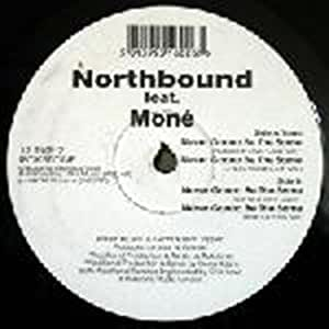 Never Be The Same - Northbound Feat Mone 12""