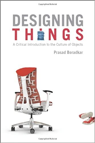 Designing things a critical introduction to the culture of objects designing things a critical introduction to the culture of objects 412010 edition fandeluxe Choice Image