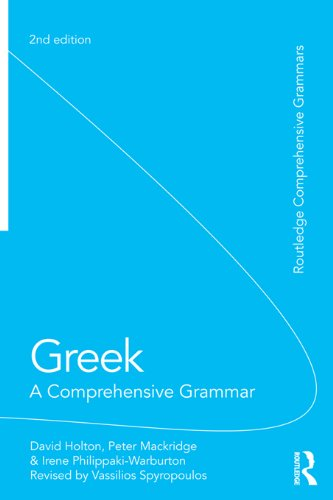 Greek: A Comprehensive Grammar of the Modern Language (Routledge Comprehensive Grammars) Pdf