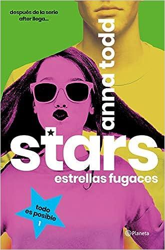 Stars_Estrellas fugaces - Karina and Kale #1, Anna Todd (rom) 41x05V6wqmL._SX328_BO1,204,203,200_