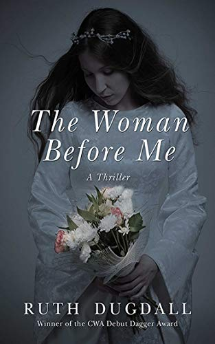 The Woman Before Me: A Thriller]()