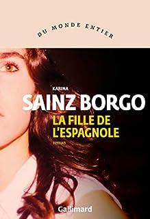 La fille de l'Espagnole, Sainz Borgo, Karina