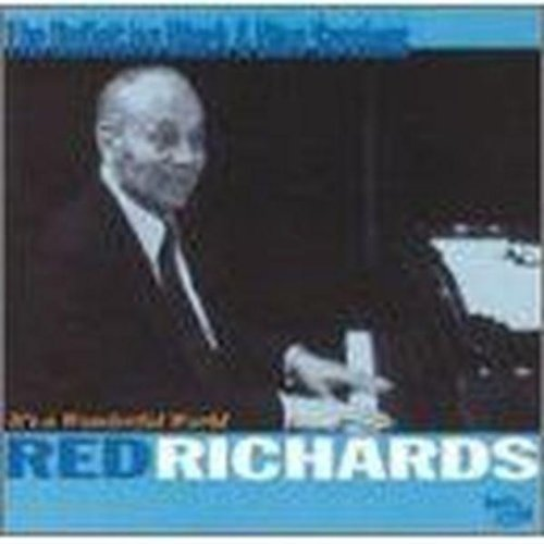 It's a Wonderful World by Red Richards (2003-03-04)