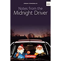 Notes from the Midnight Driver, ab 10. Schuljahr
