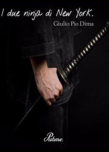 I due ninja di New York (Italian Edition) - Kindle edition ...