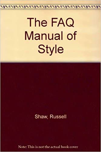 The FAQ Manual of Style