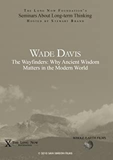Light at the Edge of the World with Wade Davis