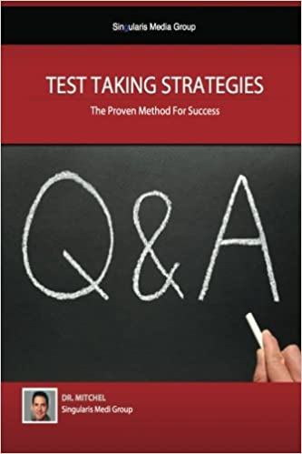 Book Test Taking Strategies - The Proven Methods For Success: Getting The Easy A: Volume 1