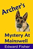 Archer's Mystery at Mainswell, Edward Fisher, 1479118567