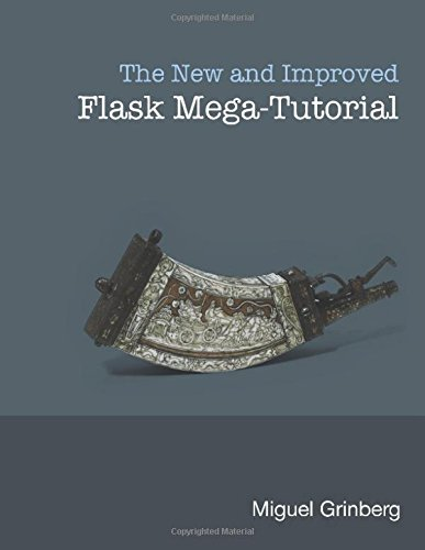 Book cover of The New And Improved Flask Mega-Tutorial by Miguel Grinberg
