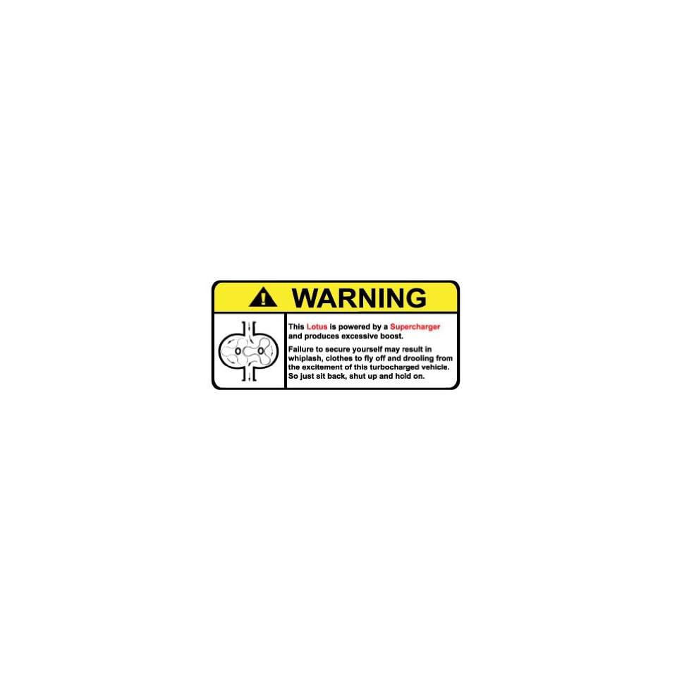 Lotus Warning Supercharger, Warning decal, sticker