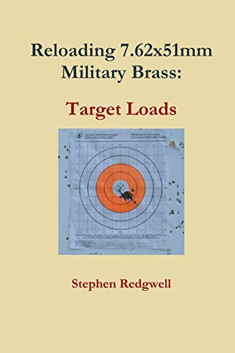 Reloading 7.62x51mm Military Brass:  Target ()