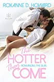 The Hotter They Come (Romancing the Seas Book 1)