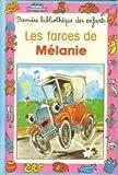 Les Farces de Mélanie