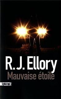 Mauvaise étoile, Ellory, Roger Jon