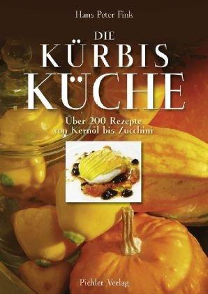 die-krbiskche-ber-200-rezepte-von-kernl-bis-zucchini