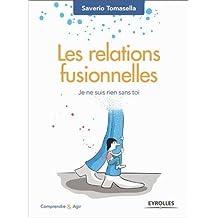 RELATIONS FUSIONNELLES (LES)